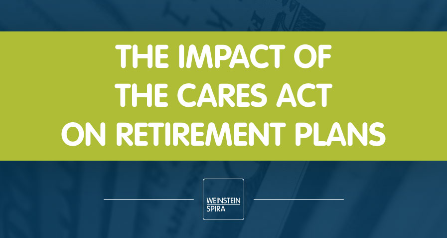 4.7.2020-Impact-of-CARES-Act-on-Retirement-Plans.jpg
